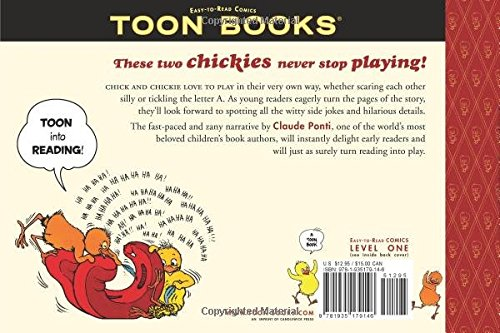 Chick and Chickie Play All Day! (Toon) by TOON Books