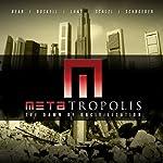 METAtropolis | Jay Lake,Tobias Buckell,Elizabeth Bear,John Scalzi,Karl Schroeder