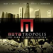 METAtropolis | Jay Lake, Tobias Buckell, Elizabeth Bear, John Scalzi, Karl Schroeder