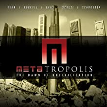 METAtropolis Audiobook by Jay Lake, Tobias Buckell, Elizabeth Bear, John Scalzi, Karl Schroeder Narrated by Michael Hogan, Scott Brick, Kandyse McClure, Alessandro Juliani, Stefan Rudnicki, John Scalzi