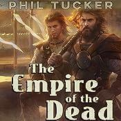 The Empire of the Dead | Phil Tucker