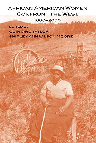 African American Women Confront the West, 1600-2000