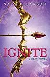 img - for Ignite (Defy, Book 2) (Defy Trilogy) book / textbook / text book