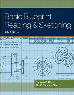 Basic blueprint reading and sketching amazon thomas olivo c basic blueprint reading and sketching amazon thomas olivo c olivo libros en idiomas extranjeros malvernweather Gallery