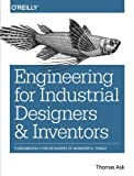 img - for Engineering for Industrial Designers and Inventors: Fundamentals for Designers of Wonderful Things book / textbook / text book