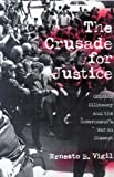 The Crusade for Justice: Chicano Militancy and the Government's War on Dissent, Ernesto B. Vigil, 0299162249