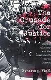 The Crusade for Justice, Ernesto B. Vigil, 0299162249