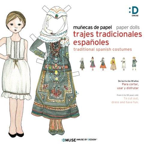 [Munecas de papel - Paper dolls: Trajes Tradicionales Espanoles - Tradicional Spanish Costumes (Spanish] (Costume Design Carol)