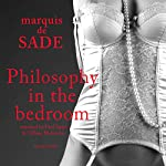 Philosophy in the Bedroom | Marquis de Sade