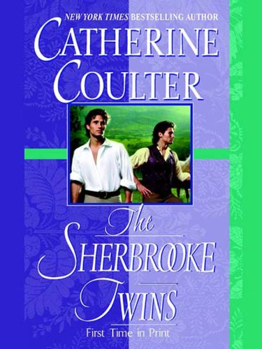 The sherbrooke twins bride series kindle edition by catherine the sherbrooke twins bride series by coulter catherine fandeluxe Gallery