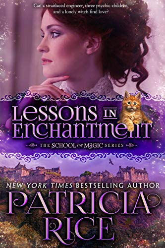 Lessons in Enchantment (School of Magic Book 1) by [Rice, Patricia]