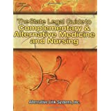 The State Legal Guide to Complementary and Alternative Medicine