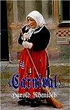 Carnival, Harold Rhenisch, 0889842132