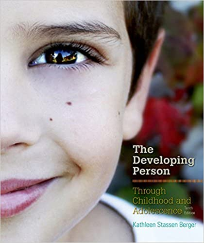 Developing person through childhood and adolescence kindle edition developing person through childhood and adolescence 10th edition kindle edition fandeluxe Choice Image