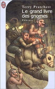 Le Grand Livre des gnomes par Pratchett