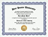 GD Novelty Items Deer Hunting Hunter Degree: Custom Gag Diploma Doctorate Certificate (Funny Customized Joke Gift - Novelty Item)