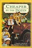 Cheaper by the Dozen, Frank B. Gilbreth, 0613299043