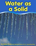 Water As a Solid, Helen Frost, 0736804110