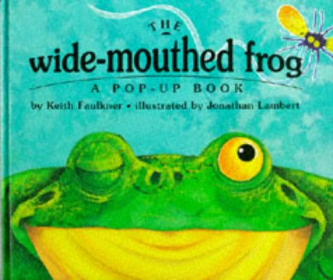 The Wide-Mouthed Frog (A Pop-Up Book) ()
