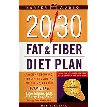 20/30 Fat and Fiber Diet Plan