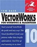 VectorWorks 10 for Windows and Macintosh, Tom Baer, 0321159446