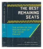 The Best Remaining Seats, Ben M. Hall and Random House Value Publishing Staff, 0517020572