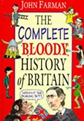 The Complete Bloody History of Britain Omnibus