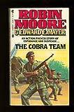 The Cobra Team, Robin Moore and Edward E. Mayer, 0441112897