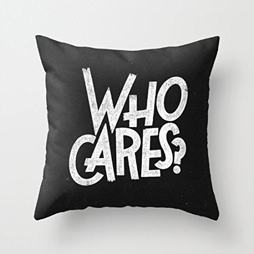 Decorative Pillow Case Who Cares Cushion Cover 18