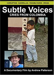 Subtle Voices: Cries from Colombia