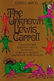 The Unknown Lewis Carroll, Lewis Carroll, 0486207323