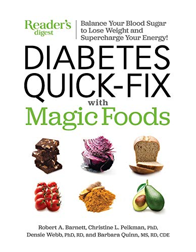 Diabetes Quick-Fix with Magic Foods: Balance Your Blood Sugar to Lose Weight  and Supercharge Your Energy! ()