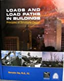 Loads and Load Paths in Buildings : Principles of Structural Design, Taly, Narendra, 158001108X