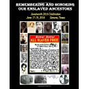 Remembering and Honoring Our Enslaved Ancestors: Juneteenth 2016 Celebration