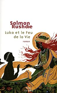 Luka et le feu de la vie, Rushdie, Salman