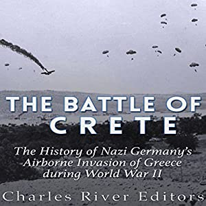 The Battle of Crete Audiobook