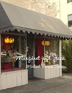 Margaret and Jack by Michael Barnes Selvin (2014-04-02)