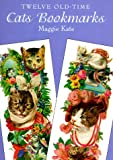 Twelve Old-Time Cats Bookmarks, Maggie Kate and Carol Belanger Grafton, 0486403963
