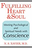 Fulfilling Heart and Soul Meeting Psych, N. S. Xavier, 1425970214