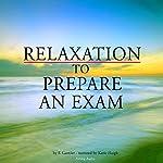Relaxation to prepare for an exam | Frédéric Garnier