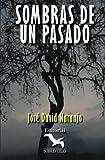 Sombras de un Pasado, José David Naranjo, 1492937215