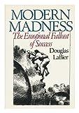 Modern Madness, Douglas LaBier, 0201117754