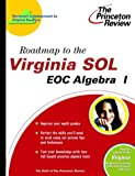 Roadmap to the Virginia SOL, Princeton Review Staff, 0375764364