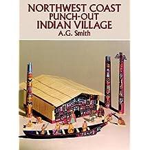 Northwest Coast Punch-Out Indian Village