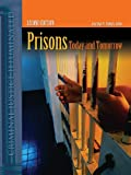 Prisons Today And Tomorrow (Criminal Justice Illuminated), Joycelyn M. Pollock, 0763729043