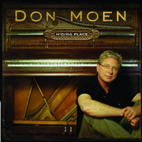 (Hiding Place by Don Moen (2006-07-28))