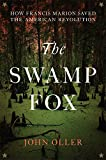 img - for The Swamp Fox: How Francis Marion Saved the American Revolution book / textbook / text book
