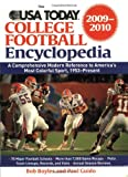The USA Today College Football Encyclopedia 2009-2010, Bob Boyles and Paul Guido, 1602396779