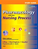 Pharmacology and the Nursing Process 5th Edition