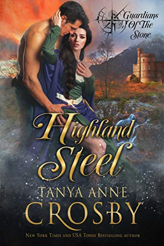 Highland Steel (Guardians of the Stone Book ()
